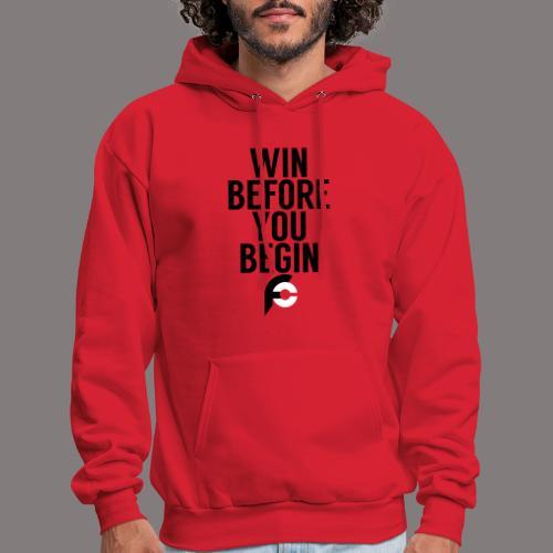 Win Before You Begin - Men's Hoodie
