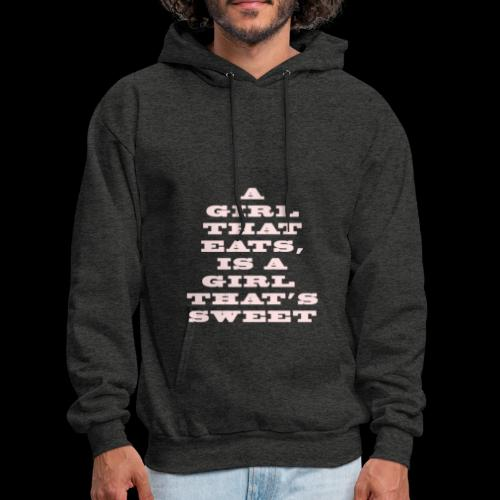 A girl that eats is a girl that s sweet pink - Men's Hoodie