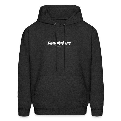LAUGH MORE T-SHIRTS - Men's Hoodie