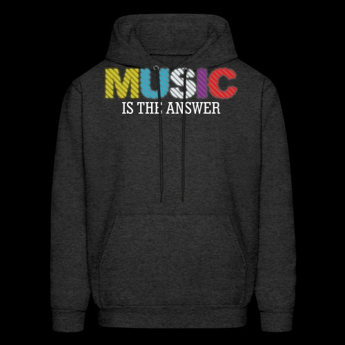 Music Is The Answer! - Men's Hoodie