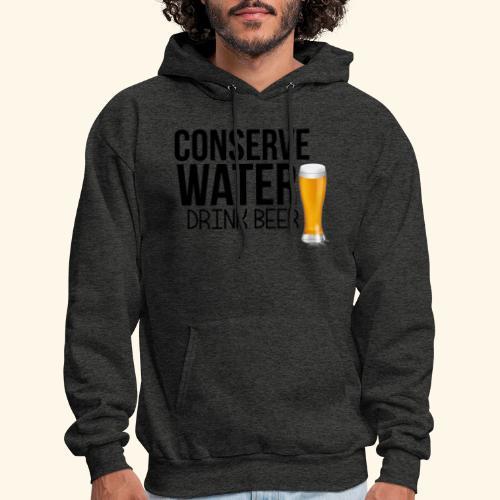 CONSERVE WATER DRINK BEER TEE - Men's Hoodie