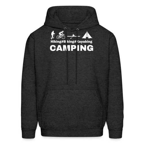 hiking biking kayaking and camping - Men's Hoodie