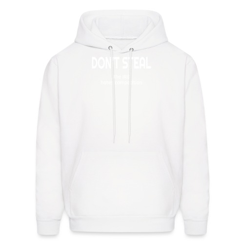 Don't Steal The IRS Hates Competition - Men's Hoodie