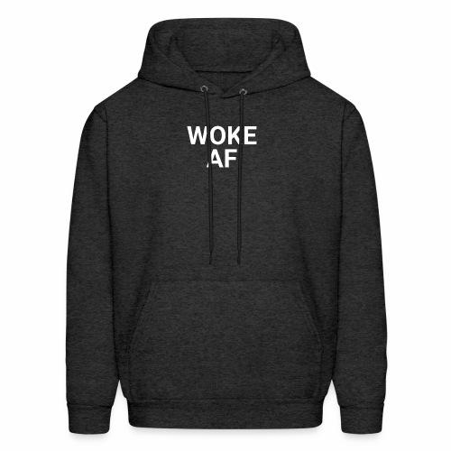 WOKE AF Men's Tee - Men's Hoodie