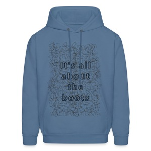 it's all about the boots - Men's Hoodie