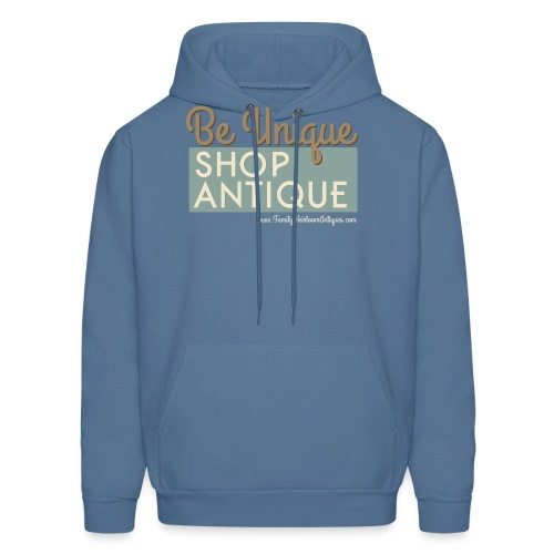 Be Unique, Shop Antique - Men's Hoodie