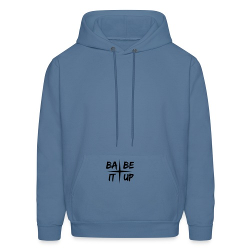 Babe It Up ~ Hoodies - Men's Hoodie