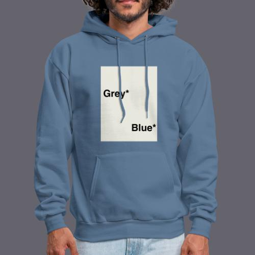 Grey* Blue* - Men's Hoodie