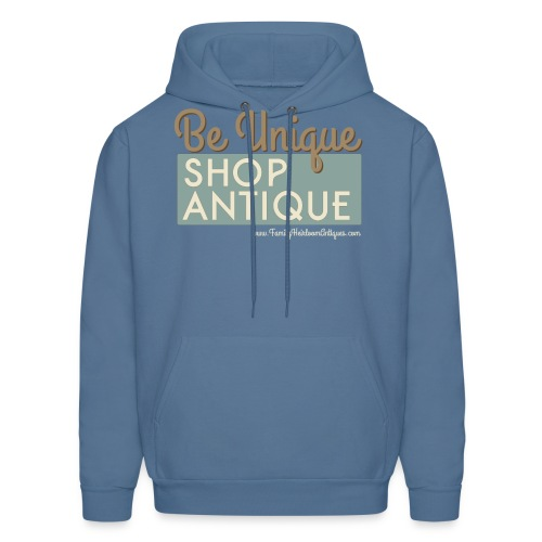 Be Unique, Shop Antique - Men's Hoodie
