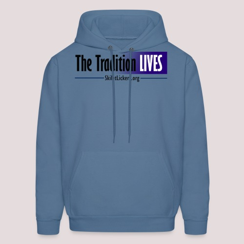 The Tradition Lives - Men's Hoodie
