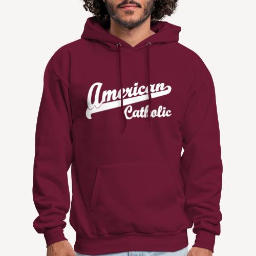 AMERICAN CATHOLIC - Men's Hoodie