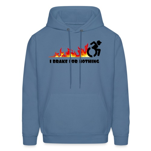 I brake for nothing with my wheelchair - Men's Hoodie