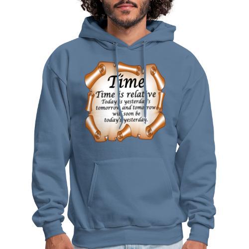 Time Is Relative - Men's Hoodie