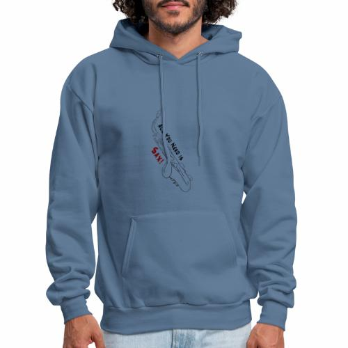 All you need is Sax! · Alto Version - Men's Hoodie