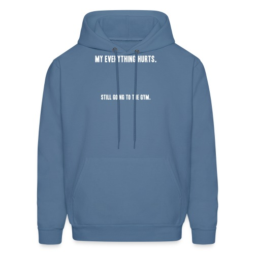 still going to the gym - Men's Hoodie
