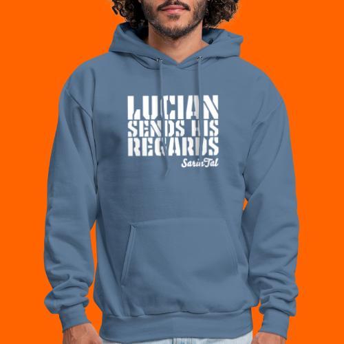 Lucian's Regards - Men's Hoodie
