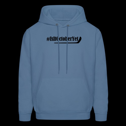#IsItOctoberYet - Men's Hoodie