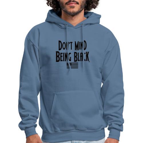 Don't Mind Being Black Gear - Men's Hoodie