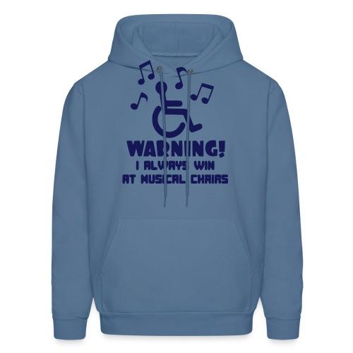 Wheelchair users always win at musical chairs - Men's Hoodie