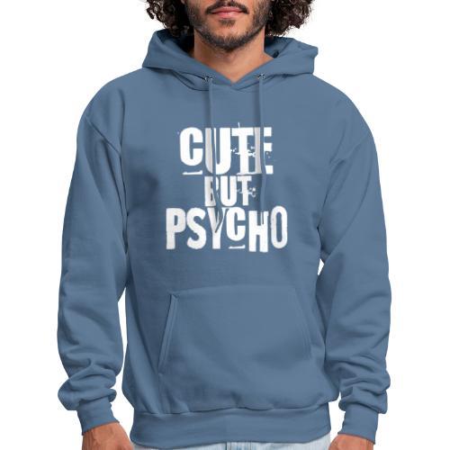 cute but psycho - Men's Hoodie