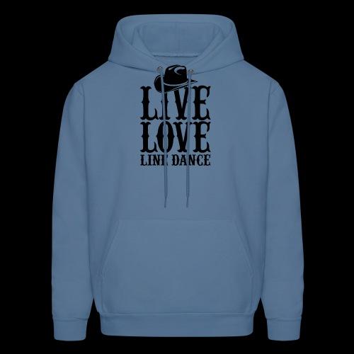 Live Love Line Dancing - Men's Hoodie
