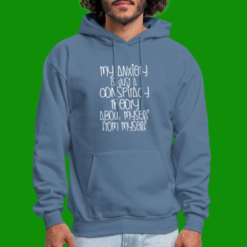 Anxiety Conspiracy Theory - Men's Hoodie
