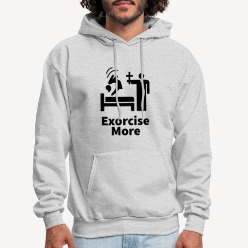 Exorcise More - Men's Hoodie
