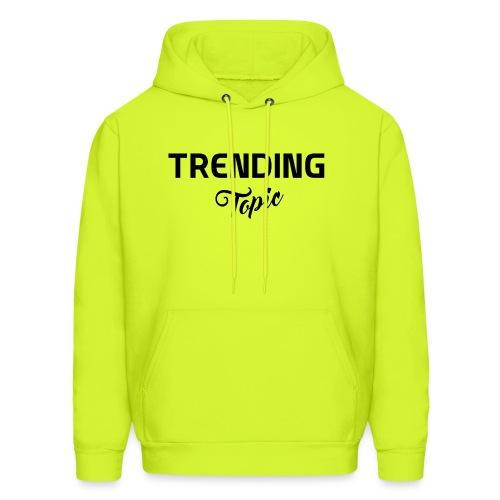 Trending Topic - Men's Hoodie