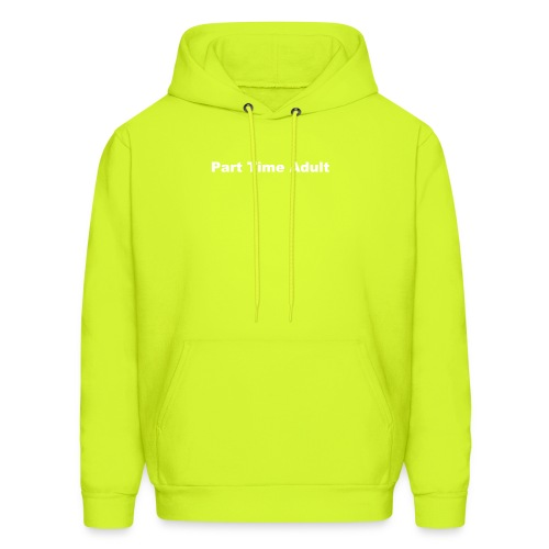 Part Time Adult - Men's Hoodie
