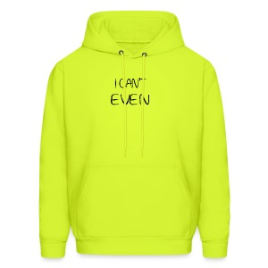 i can t even coffee mug - Men's Hoodie