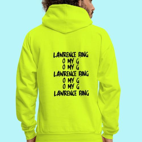 LAWRENCE BING , O MY G - Men's Hoodie