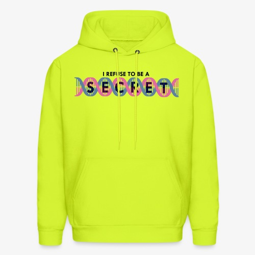 Refuse to be a secret - Men's Hoodie