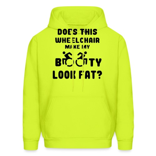 Does this wheelchair make my booty look fat, butt - Men's Hoodie