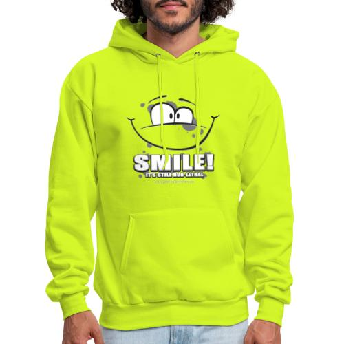 Smile - it's still non-lethal - Men's Hoodie