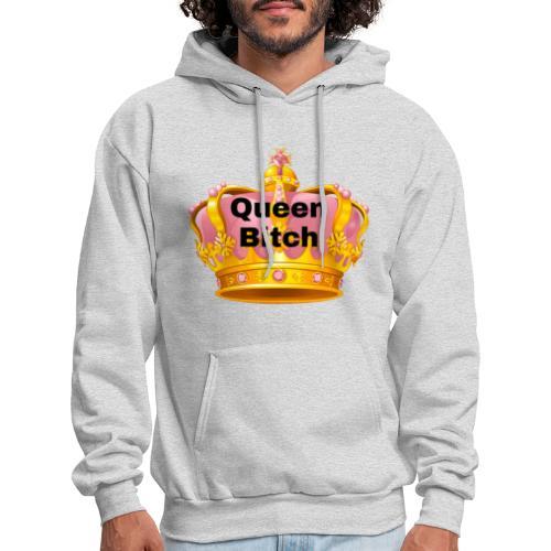 Queen Bitch - Men's Hoodie