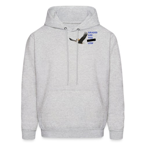 The Grades are Too **** Low Logo With Text - Men's Hoodie
