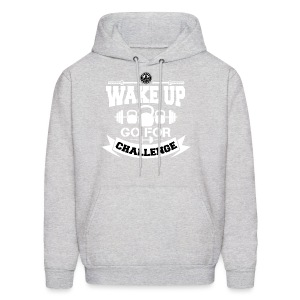 Wake Up and Take the Challenge - Men's Hoodie