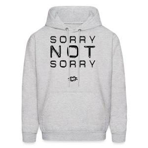 Sorry Not Sorry - Men's Hoodie