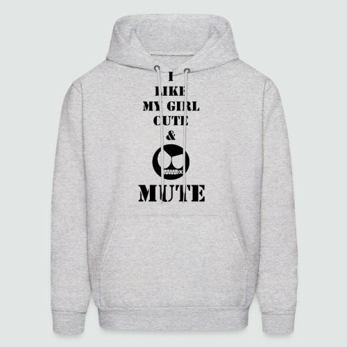 My Girl Cute & Mute - Men's Hoodie