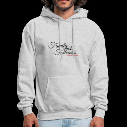 Family Not Followers - Men's Hoodie