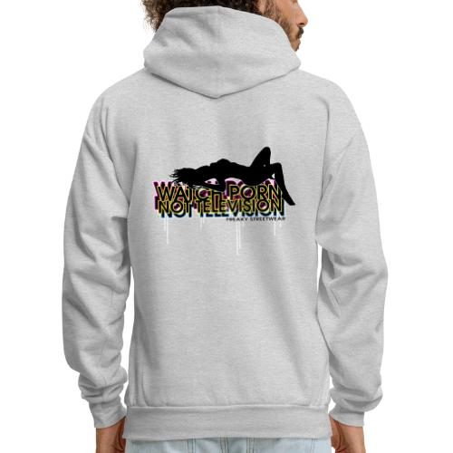 watch porn not television - Men's Hoodie
