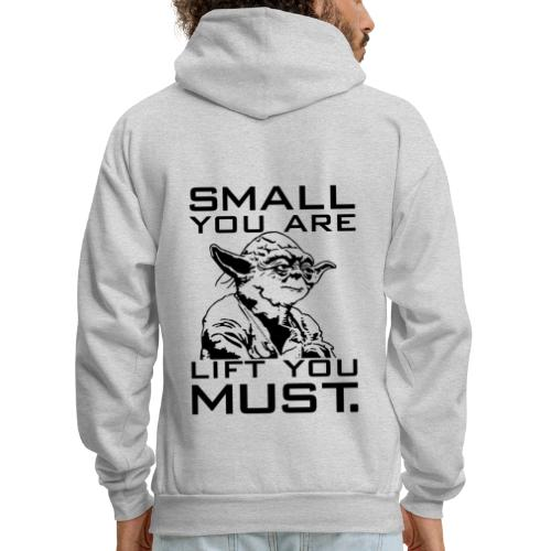 Small You Are Gym Motivation - Men's Hoodie