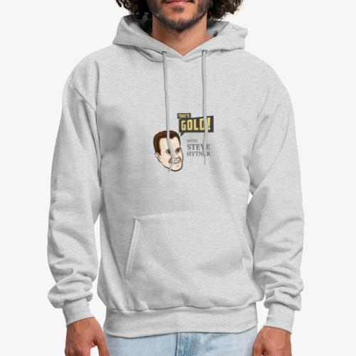 That's Gold! with Steve Hytner - Men's Hoodie