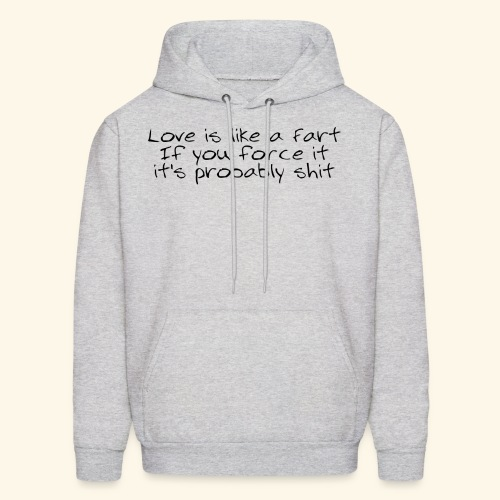 Love is like a Fart - Men's Hoodie