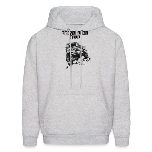 DRIVE LIKE HELL JEEP DESIGN FUNNY T SHIRT - Men's Hoodie