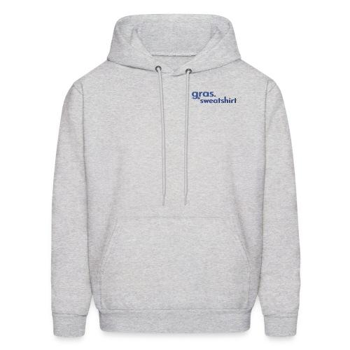 gras. *sweatshirt - Men's Hoodie