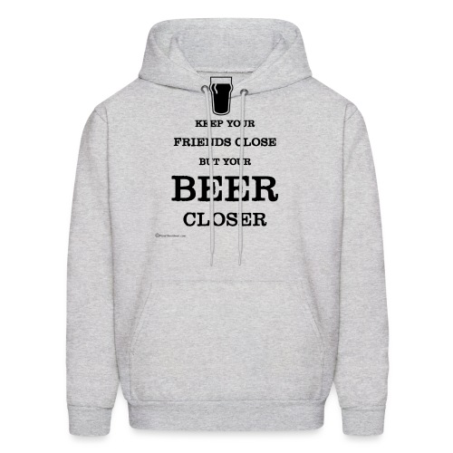 Keep Your Beer Closer - Men's Hoodie