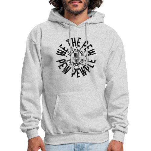 OTHER COLORS AVAILABLE WE THE PEW PEW PEWPLE B - Men's Hoodie