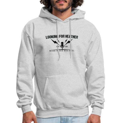 Looking For Heather - When Radio Was Real (Black) - Men's Hoodie