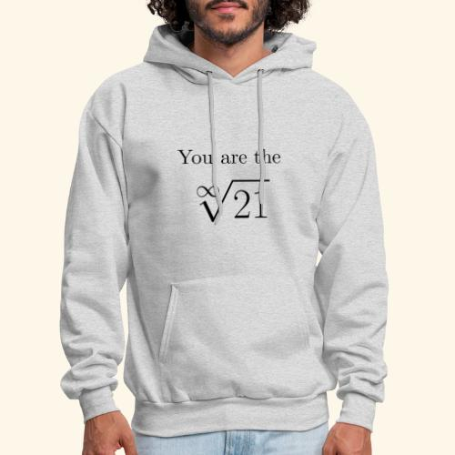 You are the one 21 - Men's Hoodie